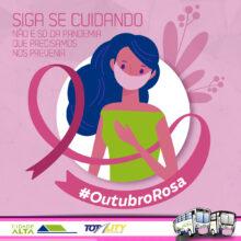 Outubro Rosa! Mês da conscientização mundial de prevenção ao câncer de mama.